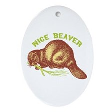 Nice Beaver Ornament (Oval)