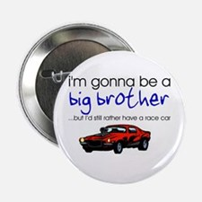 "Gonna be big brother (race car) 2.25"" Button (100"
