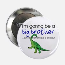 Gonna be big brother (dinosaur) Button