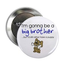 Gonna be big brother (puppy) Button