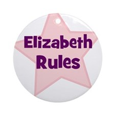 Elizabeth Rules Ornament (Round)