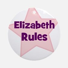Elizabeth Rules Ornament (Round)