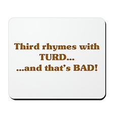 The Wisdom of T Mousepad