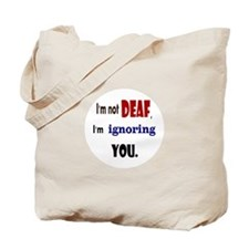 Cute Ignorance Tote Bag