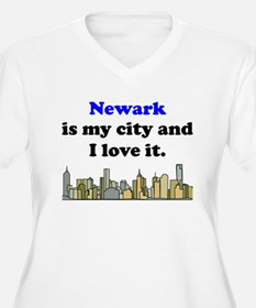 Newark Is My City And I Love It Plus Size T-Shirt