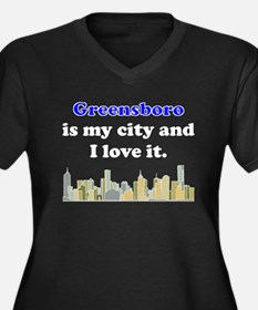 Greensboro Is My City And I Love It Plus Size T-Sh