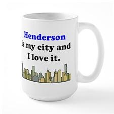 Henderson Is My City And I Love It Mug