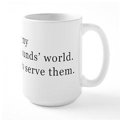 It's My I.G.s' World...Mug