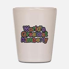 Worlds Greatest Kimberly Shot Glass