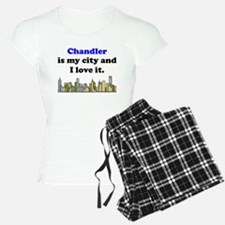 Chandler Is My City And I Love It Pajamas