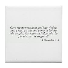2 Chronicles 1:10 Tile Coaster