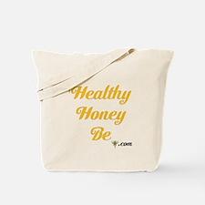 Healthy Honey Be Tote Bag