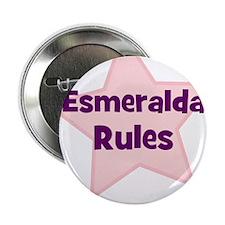 Esmeralda Rules Button