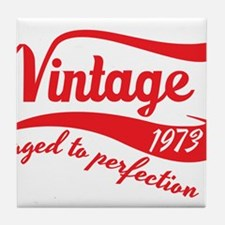 Vintage 1973 aged to perfection 40th birthday Tile