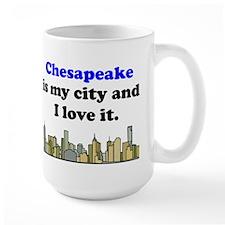 Chesapeake Is My City And I Love It Mug