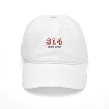 314 Baseball Cap