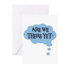 ARE WE THERE YET? Greeting Cards (Pk of 10)