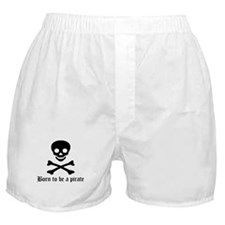 Pirate: Born to be a pirate Boxer Shorts