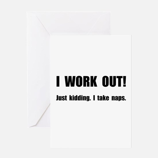 Work Out Naps Greeting Card