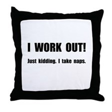 Work Out Naps Throw Pillow