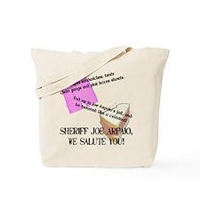 """I Support Joe Arpaio"" Tote Bag"