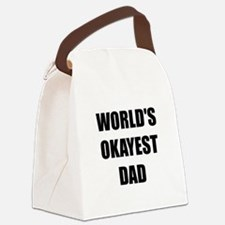 Worlds Okayest Dad Canvas Lunch Bag