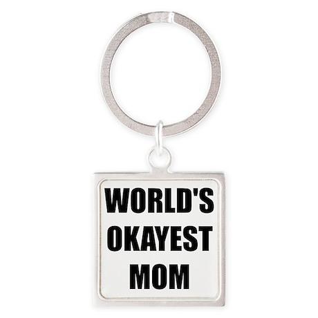 Worlds Okayest Mom Keychains