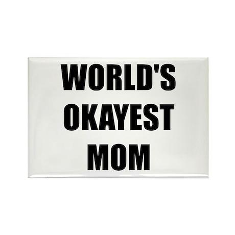 Worlds Okayest Mom Rectangle Magnet (100 pack)