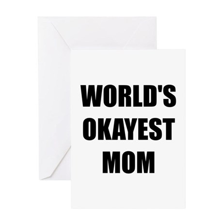 Worlds Okayest Mom Greeting Card