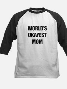 Worlds Okayest Mom Baseball Jersey