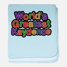 Worlds Greatest Kaydence baby blanket