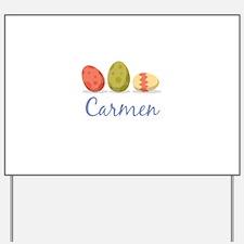 Easter Egg Carmen Yard Sign