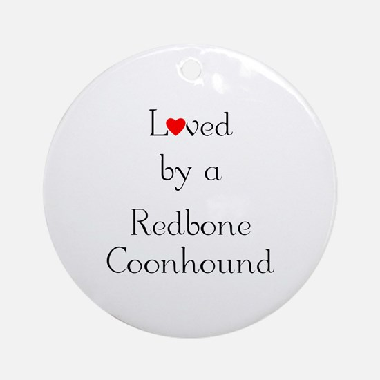 Loved by a Redbone Coonhound Ornament (Round)
