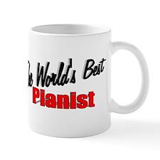 """The World's Best Pianist"" Mug"
