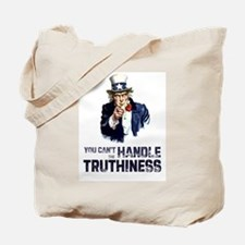 Handle the Truthiness Tote Bag