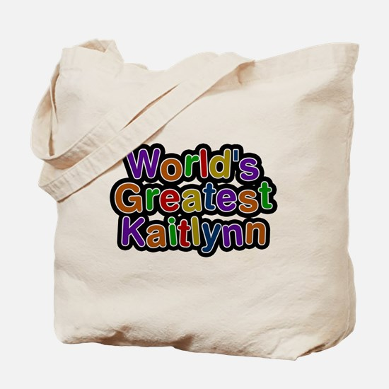 Worlds Greatest Kaitlynn Tote Bag