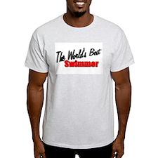 """The World's Best Swimmer"" Ash Grey T-Shirt"
