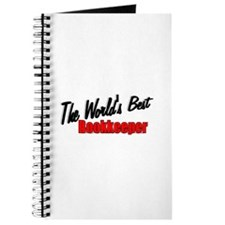 """The World's Best Bookkeeper"" Journal"