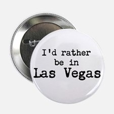 """Id rather be in Las Vegas 2.25"""" Button (10 pa"""