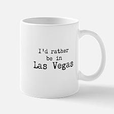 Id rather be in Las Vegas Mug