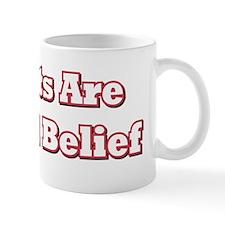 Atheists Are Beyond Mug