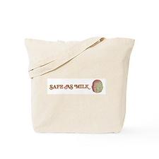 Safe as Milk Tote Bag