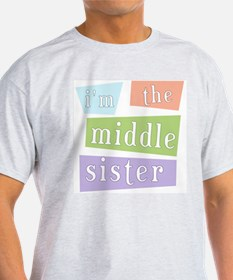I'm the Middle Sister Ash Grey T-Shirt
