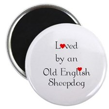 """Loved by an Old English Sheepdog 2.25"""" Magnet (100"""