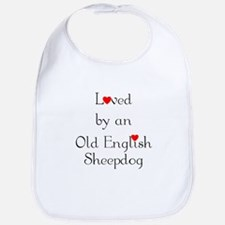 Loved by an Old English Sheepdog Bib