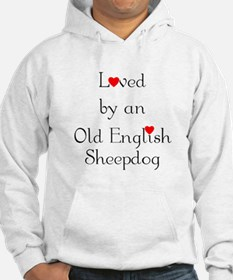 Loved by an Old English Sheepdog Hoodie