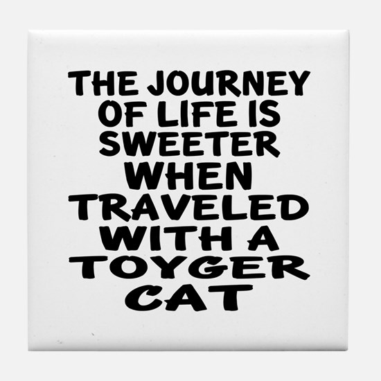 Traveled With toyger Cat Tile Coaster
