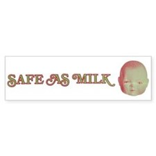 Safe as Milk Bumper Bumper Sticker