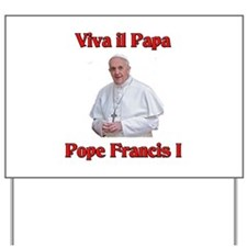Pope Francis Yard Sign