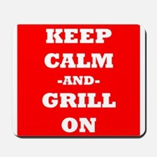 Keep Calm And Grill On (Red) Mousepad